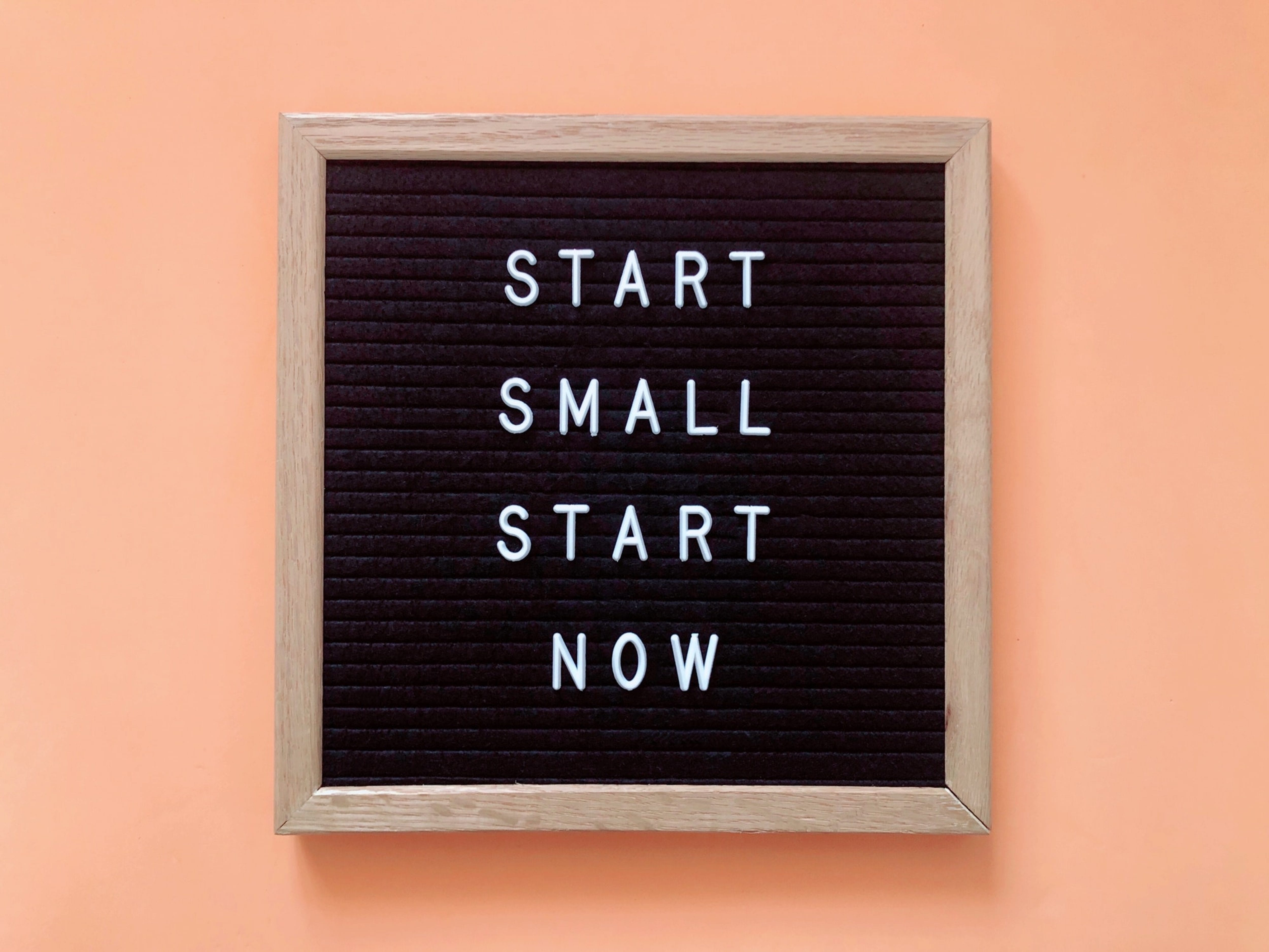 Start small. Start now. Quote. Motivational.